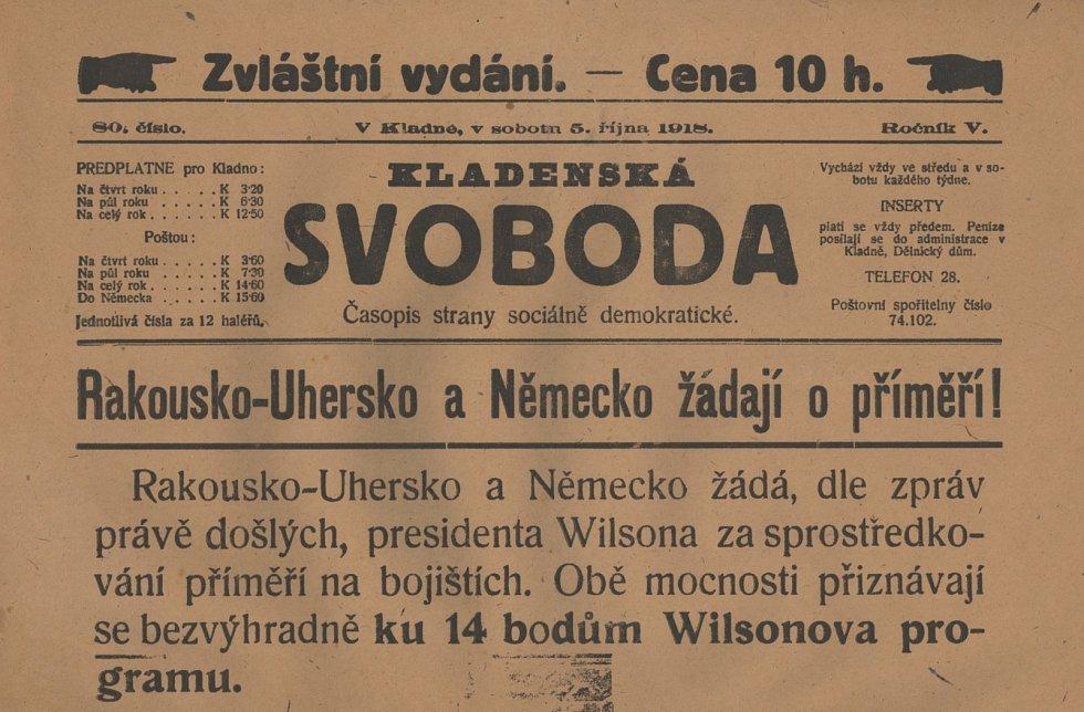 A kladnoi Svoboda 1918 október 5-i különleges számában arról olvashattak, hogy Ausztria-Hungária és Németország tűzszünetet kért és eleget tesznek Wilson 14 pontjának. Kép forrása: Kladensky deník.
